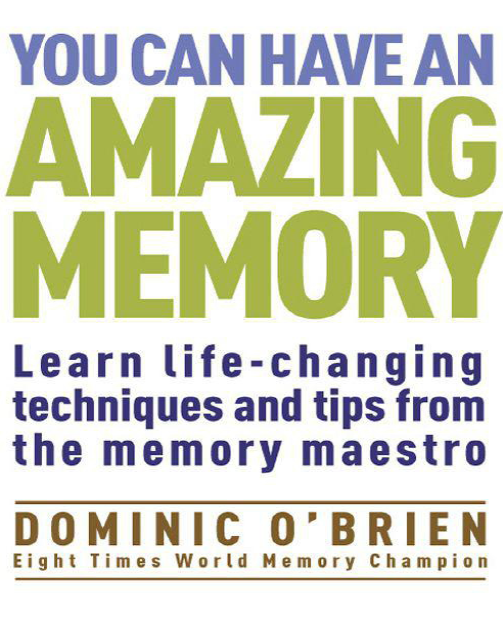You Can Have an Amazing Memory Learn Life